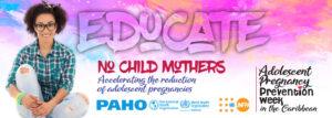 Adolescent Pregnancy Prevention-Caribbean digital banner-educate